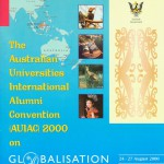 Souvenir Programme - The Australian Universities International Alumni Convention (AUIAC) on Globalisation and a New World Order,  2000